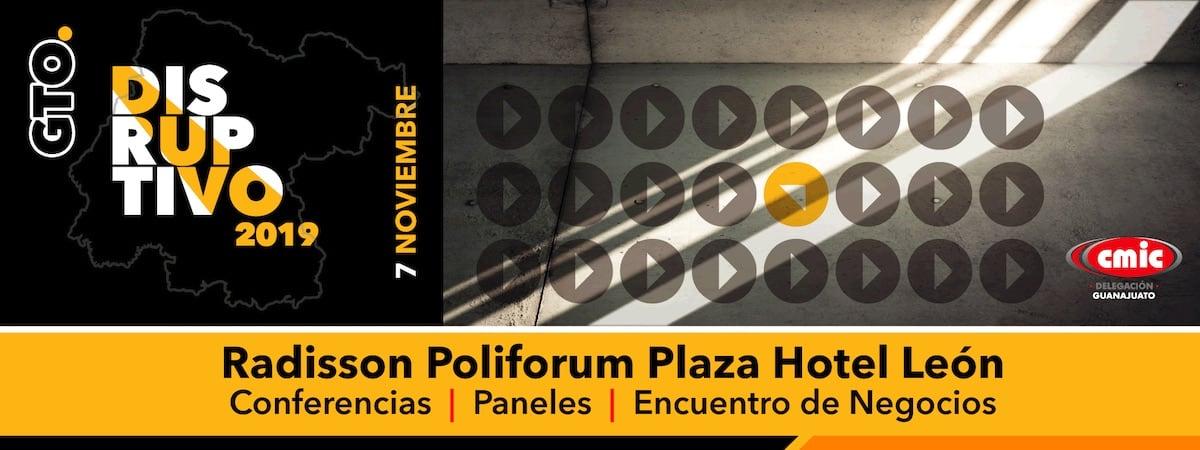 Guanajuato Disruptivo 2019 por CMIC